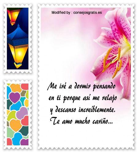 textos de buenas noches para mi amor,dedicatorias de buenas noches para mi amor: http://www.consejosgratis.es/palabras-amorosas-de-buenas-noches/