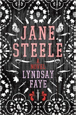 Jane Steele: A Novel by Lyndsay Faye  Come check her out at Books Inc in Alameda on March 30th at 7 pm!