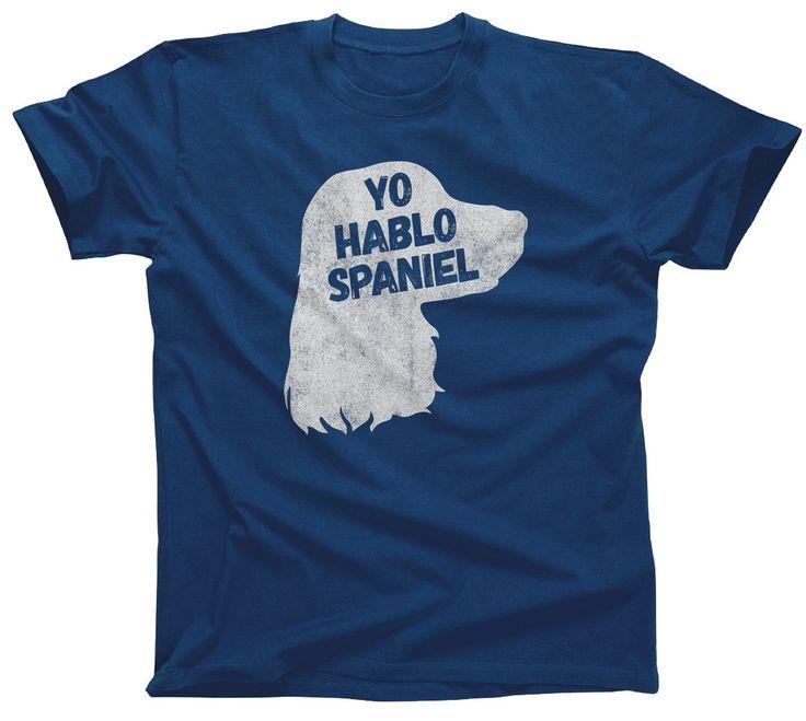 Men's Yo Hablo Spaniel T-Shirt