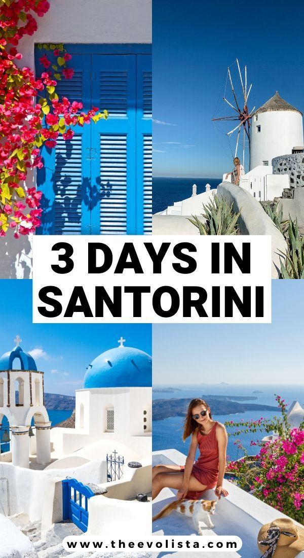 3 Days In Santorini Itinerary For The Perfect Vacation The Evolista Santorini Travel Greece Travel Santorini Travel Guide
