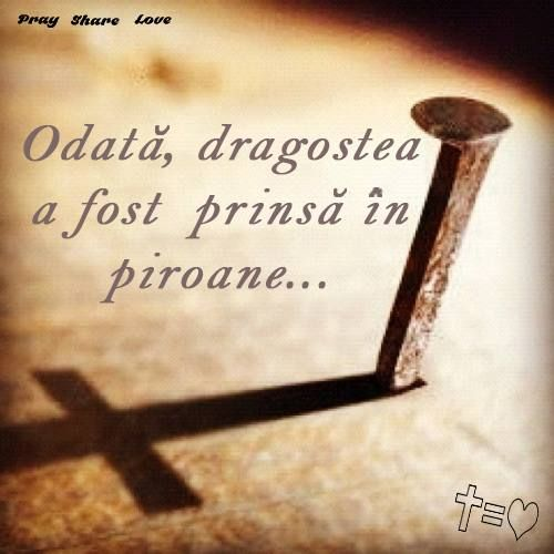 https://www.facebook.com/praysharelove  #christ #love #sacrifice #cross #cruce #sacrificiu #dragoste #hristos