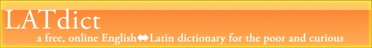 [LATdict - An Online Latin Dictionary]