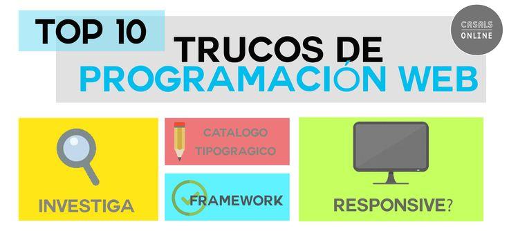 Top 10: trucos de programación web La programación web, el desarrollo y el diseño son disciplinas extraordinarias. Os contamos porqué y las llevamos al límite.  #marketing   #Barcelona   #seo   #sem #auditoriaSEO #programacion   #website http://casalsonline.es/