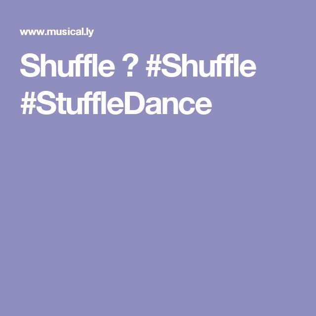 Shuffle 💗 #Shuffle #StuffleDance