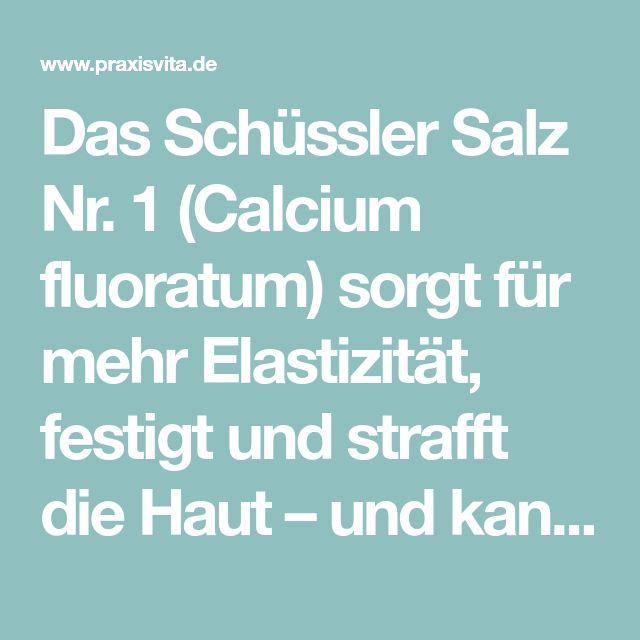 Das Schüssler Salz Nr. 1 (Calcium fluoratum) sorgt für mehr Elastizität, festigt und strafft die Haut – und kann sogar kleine Fältchen ausbügeln.