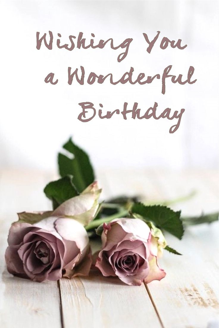 Wishing you a Wonderful Birthday #Happy Birthday
