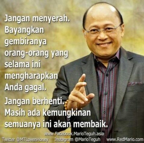 Quotes Mario Teguh. Jangan menyerah.