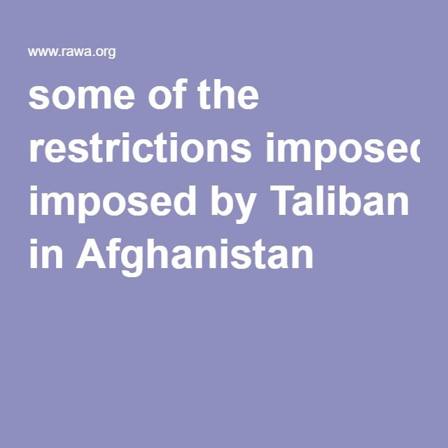 best terreurorganisaties images  some of the restrictions imposed by taliban in