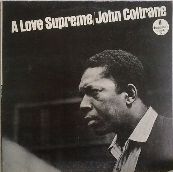 John Coltrane - A Love Supreme (Vinyl, LP, Album) at Discogs