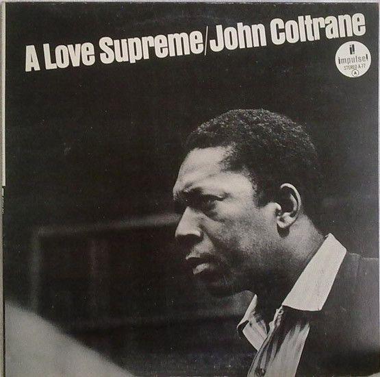 John Coltrane - A Love Supreme (Vinyl, LP, Album) at Discogs