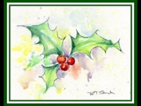Holly leaves and berries - A Professional Basic Watercolour & Pen tutorial. Lesson 3. - 52:41 YouTube