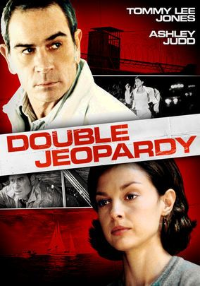 """Double Jeopardy (1999) Libby Parsons is arrested for the murder of her husband. While in prison, she finds out that she's been framed. Now, the law of """"double jeopardy"""" -- and the desire to kill her """"late"""" husband for good -- is all she has left."""