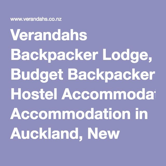 Verandahs Backpacker Lodge, Budget Backpacker Hostel Accommodation in Auckland, New Zealand