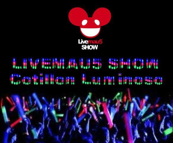 Livemau5 SHOW - Cotillon Luminoso