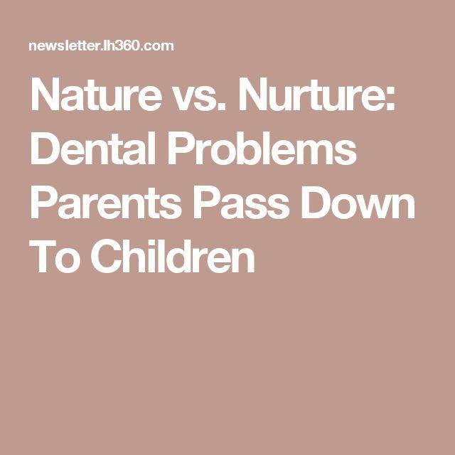 Nature vs. Nurture: Dental Problems Parents Pass Down To Children