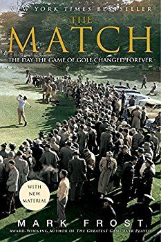The Match: The Day the Game of Golf Changed Forever - Best golf books