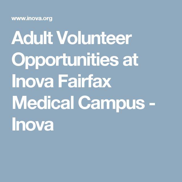 Adult Volunteer Opportunities at Inova Fairfax Medical Campus - Inova