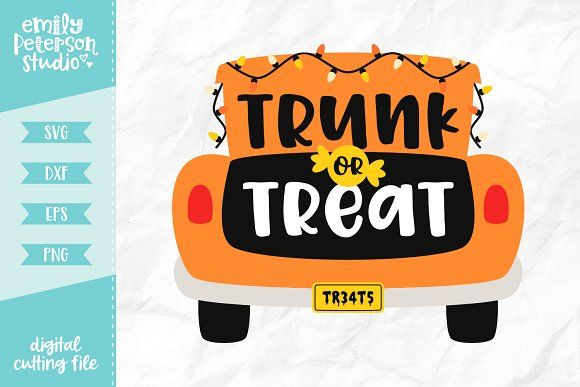 Trunk Or Treat Svg Dxf Trunk Or Treat Svg Word Art Design