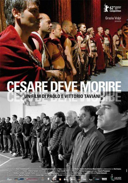 Cesare deve morire, il film di Paolo e Vittorio Taviani, leggi la trama e la recensione, guarda il trailer, trova la programmazione del film al cinema