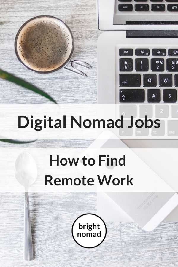 Jobs For Nomads Remote Work And Freelance Gigs For Digital Nomads Digital Nomad Jobs Digital Nomad Remote Work