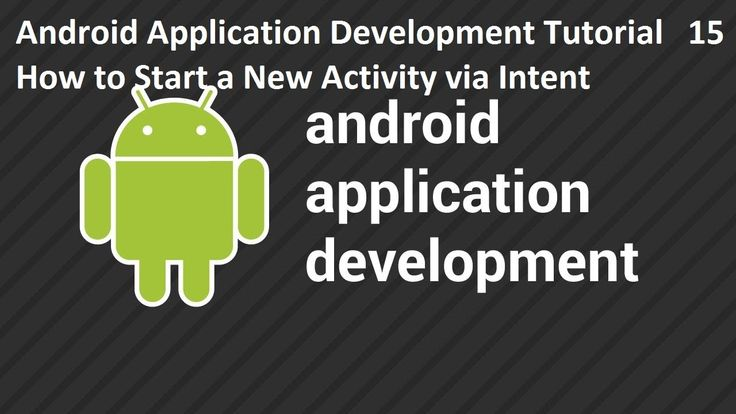 Android Application Development Tutorial 15 How to Start a New Activity via Intent Android Application Development Tutorial 15 How to Start a New Activity via Intent