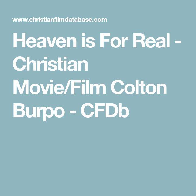 Heaven is For Real - Christian Movie/Film Colton Burpo - CFDb