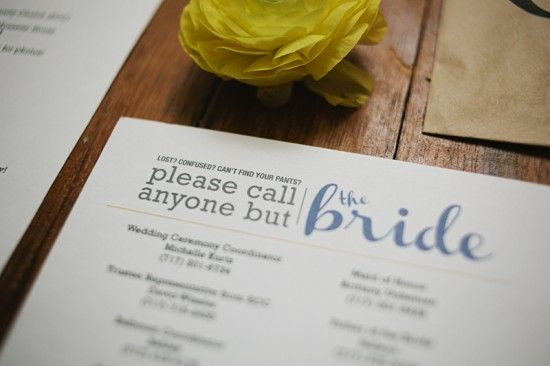 """call anyone but the bride"" list - what a fantastic idea for wedding day! Less stress!Wedding Parties, Good Ideas, Rehearsal Dinner, Wedding Ideas, Wedding Day, Bridal Parties, Welcome Bags, The Brides, Big Day"
