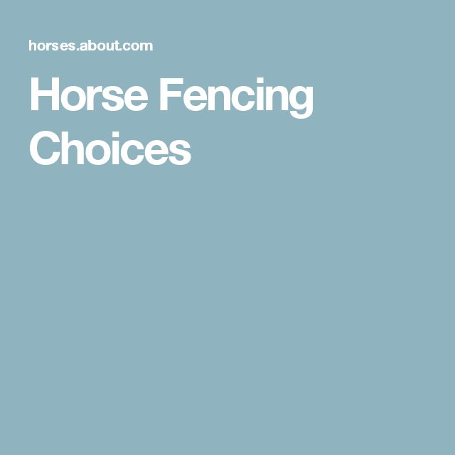 Horse Fencing Choices