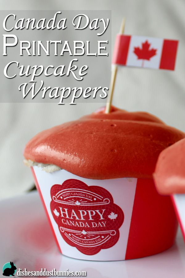 Canada Day Free Printable Cupcake Wrappers - Dishes and Dust Bunnies