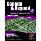 Canada & Beyond: Grade 6 - Communities in Canada, Past & Present      COMING JUNE 2015