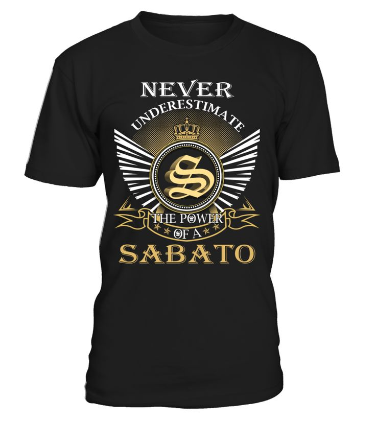 Never Underestimate the Power of a SABATO