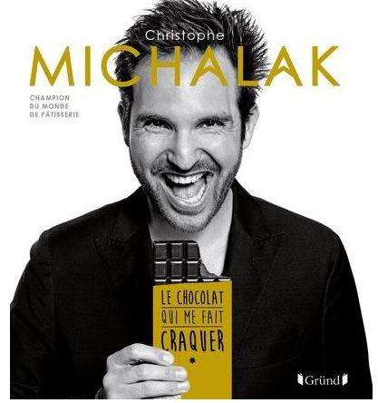 Michalak - Le chocolat qui me fait craquer