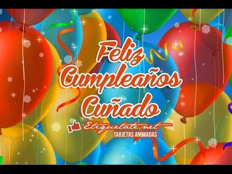 (LO + NUEVO)  Imagenes de Cumpleaños que digan Feliz Cumpleaños Cuñado ░▒▓██► http://etiquetate.net/imagenes-de-cumpleanos-que-digan-feliz-cumpleanos-cunado/