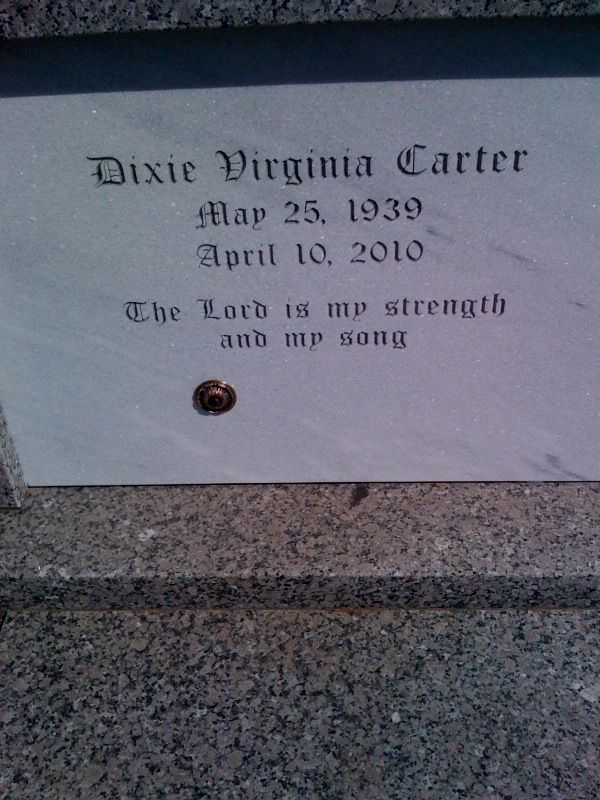 "Dixie Carter (Actress) headstone 1939-2010 was married to Hal Holbrook was most famous for her role on ""Designing Women"""