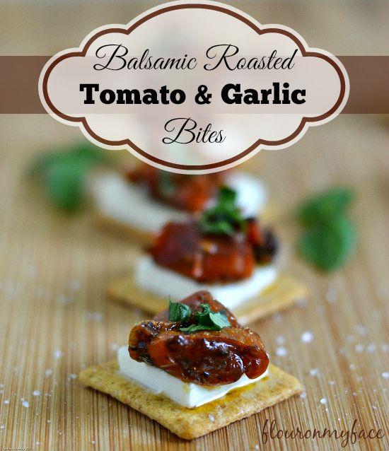 Roasted Balsamic Tomato Garlic Bites-Flour On My Face