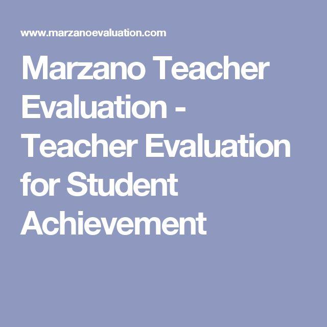 Marzano Teacher Evaluation - Teacher Evaluation for Student Achievement