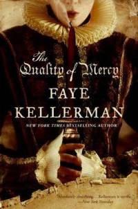 Drown My Books: The Quality of Mercy, Faye Kellerman