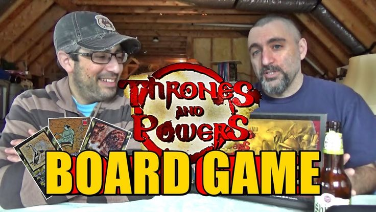 """Thrones and Powers"" Board Game - Exclusive LOOK !!!"