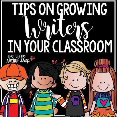 Tips on Growing Writers in Your Classroom. Examples to helping build your writers and some great freebies to get you started in building your writing program!