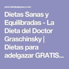 Dietas Sanas y Equilibradas - La Dieta del Doctor Graschinsky | Dietas para adelgazar GRATIS y Perder peso