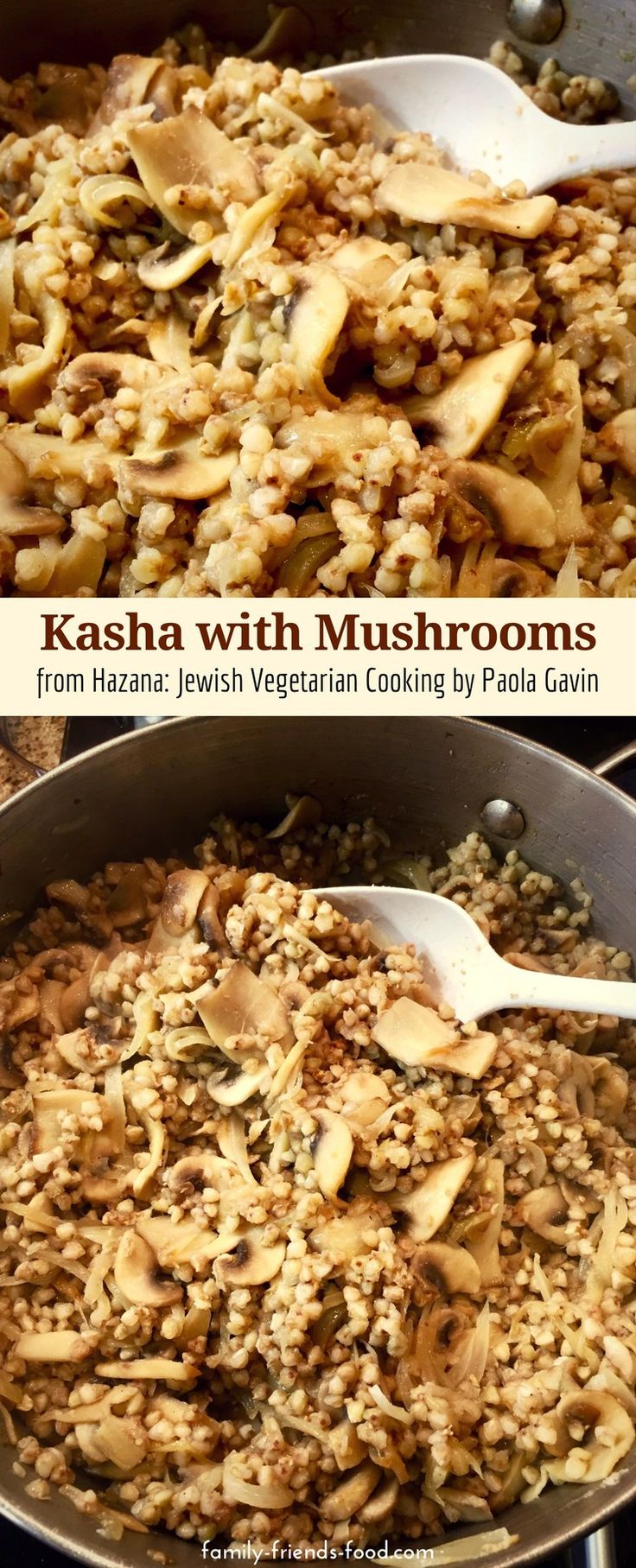 Nutty, buttery, savoury kasha with mushrooms recipe, taken from Paola Gavin's book Hazana: Jewish Vegetarian Cooking. A delicious dish plus a book review. #jewish #vegetarian #recipe