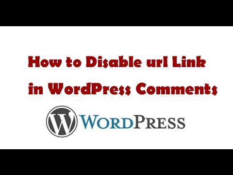 How to Disable url Link in WordPress Comments