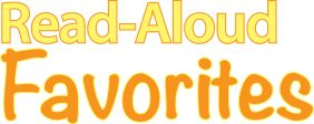 Read-Aloud Favorites » Increase student knowledge through read-alouds.