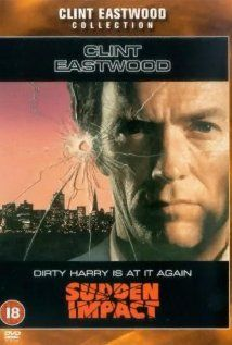 """Sudden Impact (1983) San Francisco police detective """"Dirty"""" Harry Callahan refuses to take a break from law enforcement even after being forced on vacation by his superiors. Now, he's determined to stop a serial killer on the loose in a small coastal town. Clint Eastwood, Sondra Locke...1c"""