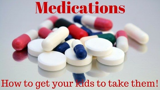 How to Get Your Kids to take their Medications