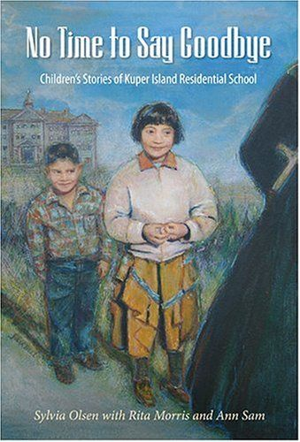 I love children's stories for an immediate way into difficult subjects - five stories of being taken to Kuper Island Residential School, by Sylvia Olsen of Tsartlip First Nation, with Rita Morris and Ann Sam, recollecting the way it was