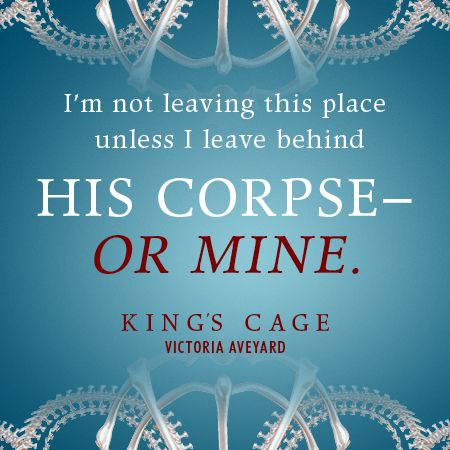KING'S CAGE by Victoria Aveyard Quote
