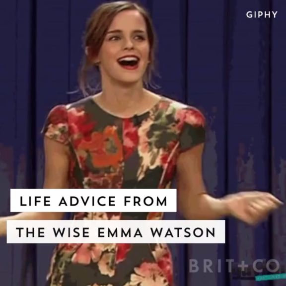 I do so love this young lady.  Such a cool, class act.  Watch this quote-filled video for endless life advice from Emma Watson.