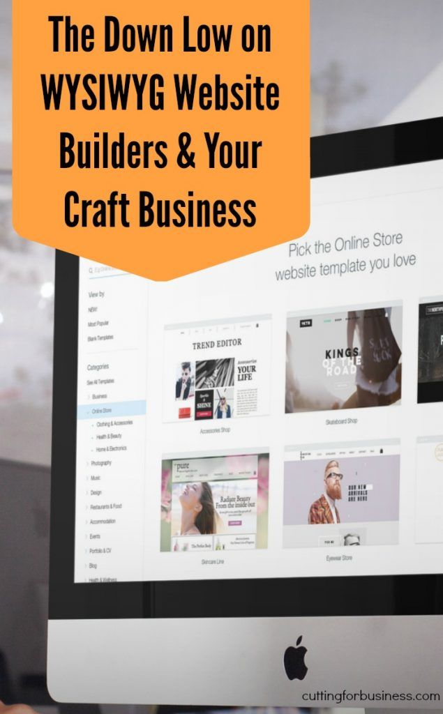 The Low Down on WYSIWYG Website Builders for Your Silhouette Cameo or Cricut Small Business - by cuttingforbusiness.com