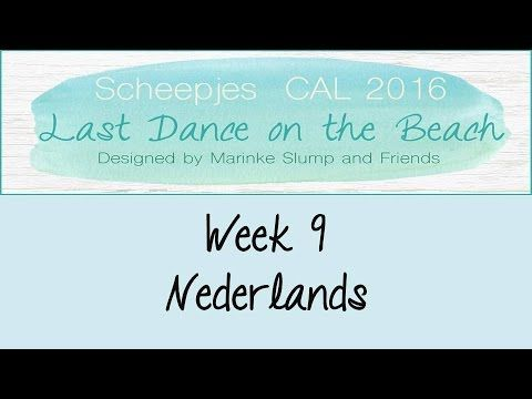 Week 9 NL - Last dance on the beach - Scheepjes CAL 2016 (Nederlands)